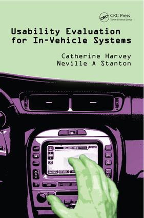 Usability Evaluation for In-Vehicle Systems: 1st Edition (e-Book) book cover