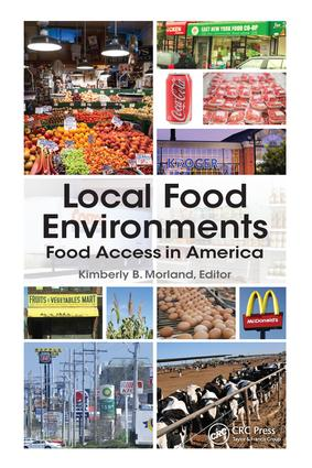 Local Food Environments and Diet-Related Health Outcomes: A Systematic Review of Local Food Environments, Body Weight, and Other Diet-Related Health Outcomes