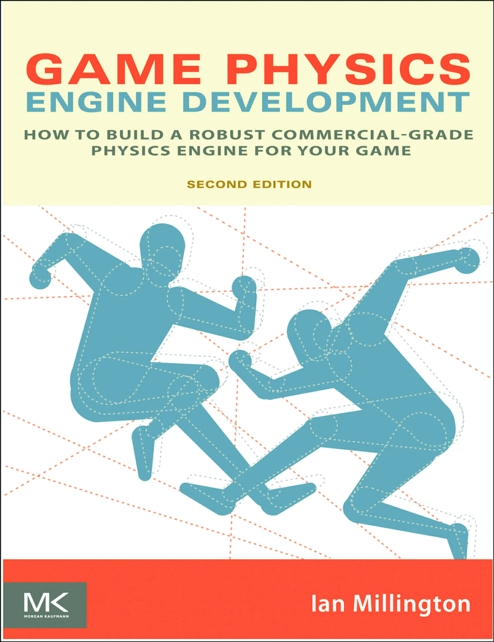 Game Physics Engine Development: How to Build a Robust Commercial-Grade Physics Engine for your Game book cover