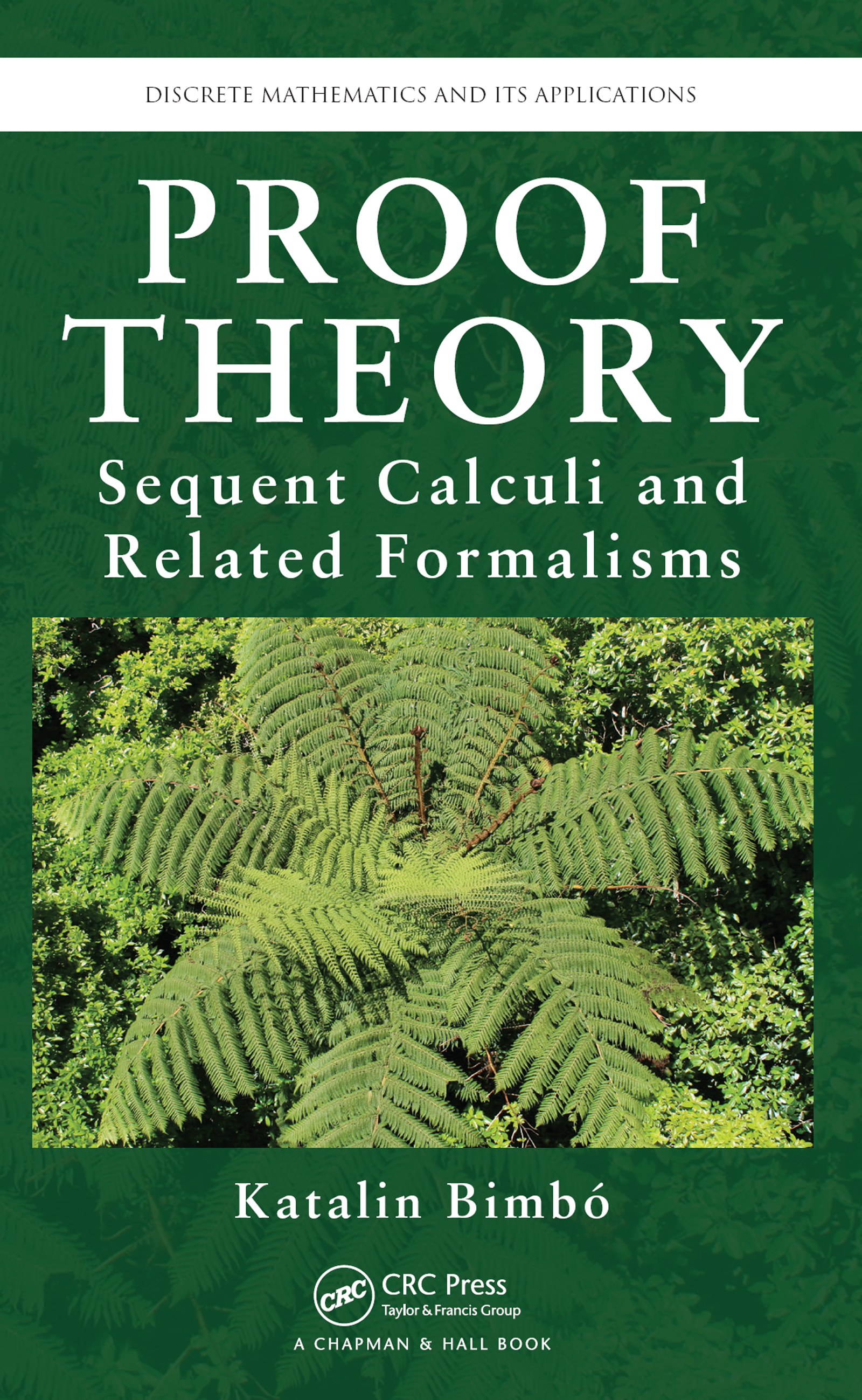 Proof Theory: Sequent Calculi and Related Formalisms, 1st Edition (e-Book) book cover
