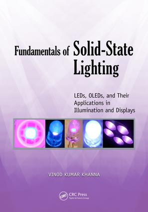 Fundamentals of Solid-State Lighting: LEDs, OLEDs, and Their Applications in Illumination and Displays, 1st Edition (e-Book) book cover