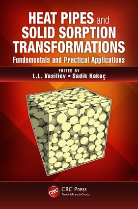 Heat Pipes and Solid Sorption Transformations: Fundamentals and Practical Applications, 1st Edition (e-Book) book cover