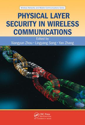 Physical Layer Security in Wireless Communications: 1st Edition (e-Book) book cover
