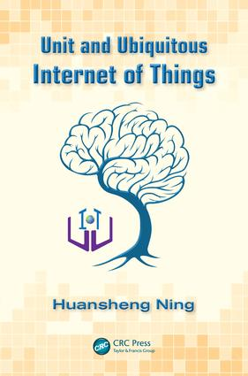 Unit and Ubiquitous Internet of Things: 1st Edition (e-Book) book cover
