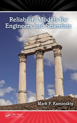 Reliability Models for Engineers and Scientists: 1st Edition (e-Book) book cover