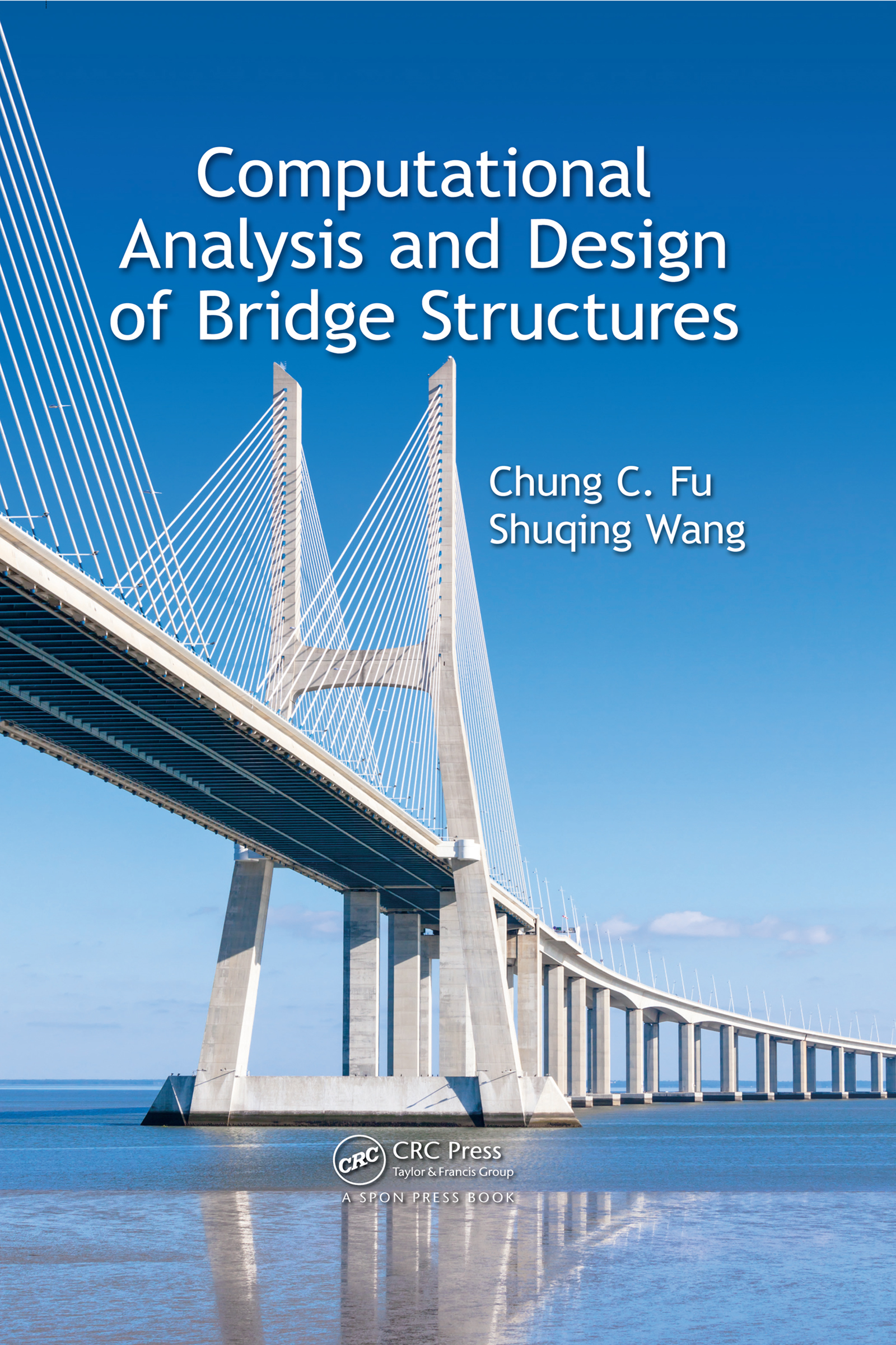 Computational Analysis and Design of Bridge Structures: 1st Edition (e-Book) book cover