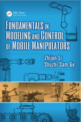 Fundamentals in Modeling and Control of Mobile Manipulators: 1st Edition (e-Book) book cover