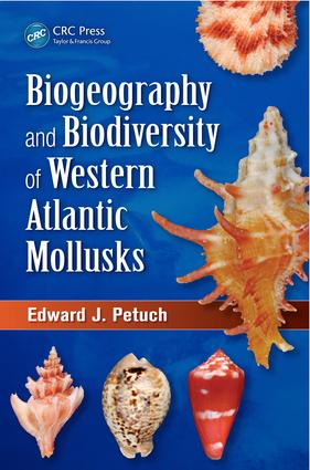 Biogeography and Biodiversity of Western Atlantic Mollusks: 1st Edition (e-Book) book cover
