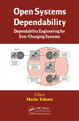 Open Systems Dependability: Dependability Engineering for Ever-Changing Systems, 1st Edition (e-Book) book cover