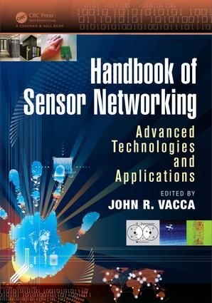 Handbook of Sensor Networking: Advanced Technologies and Applications, 1st Edition (e-Book) book cover