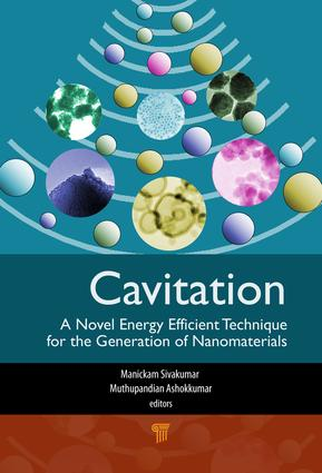 Cavitation: A Novel Energy-Efficient Technique for the Generation of Nanomaterials, 1st Edition (e-Book) book cover