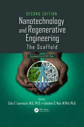 Nanotechnology and Regenerative Engineering: The Scaffold, Second Edition, 2nd Edition (e-Book) book cover