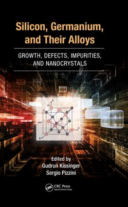 Silicon, Germanium, and Their Alloys: Growth, Defects, Impurities, and Nanocrystals, 1st Edition (e-Book) book cover