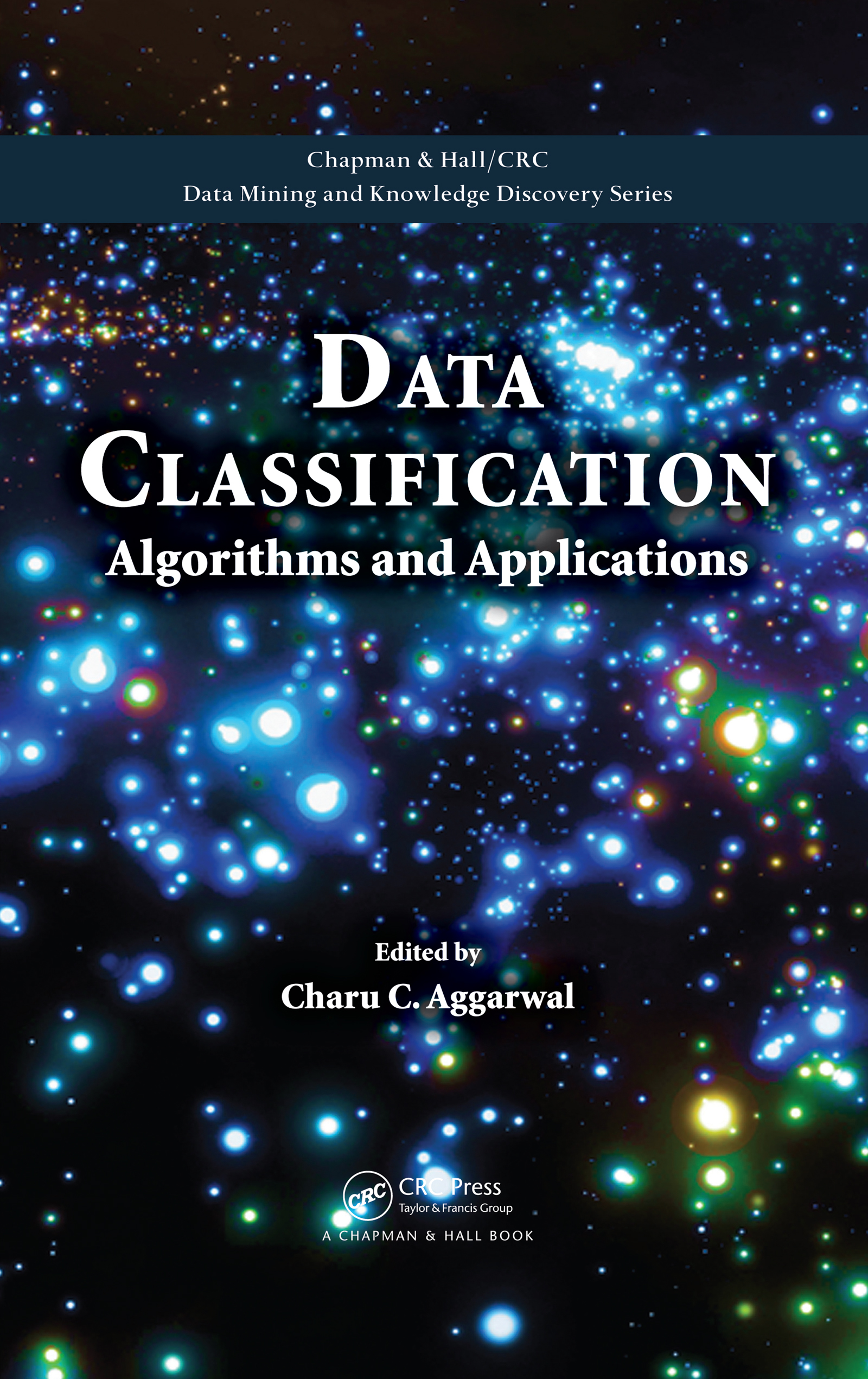 Data Classification: Algorithms and Applications, 1st Edition (e-Book) book cover