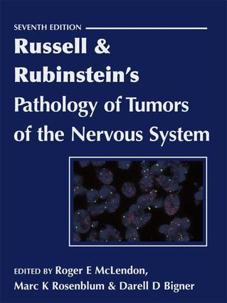 Russell & Rubinstein's Pathology of Tumors of the Nervous System 7Ed: 7th Edition (e-Book) book cover