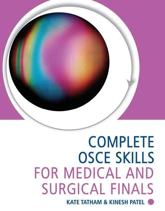 Complete OSCE Skills for Medical and Surgical Finals: 1st Edition (e-Book) book cover