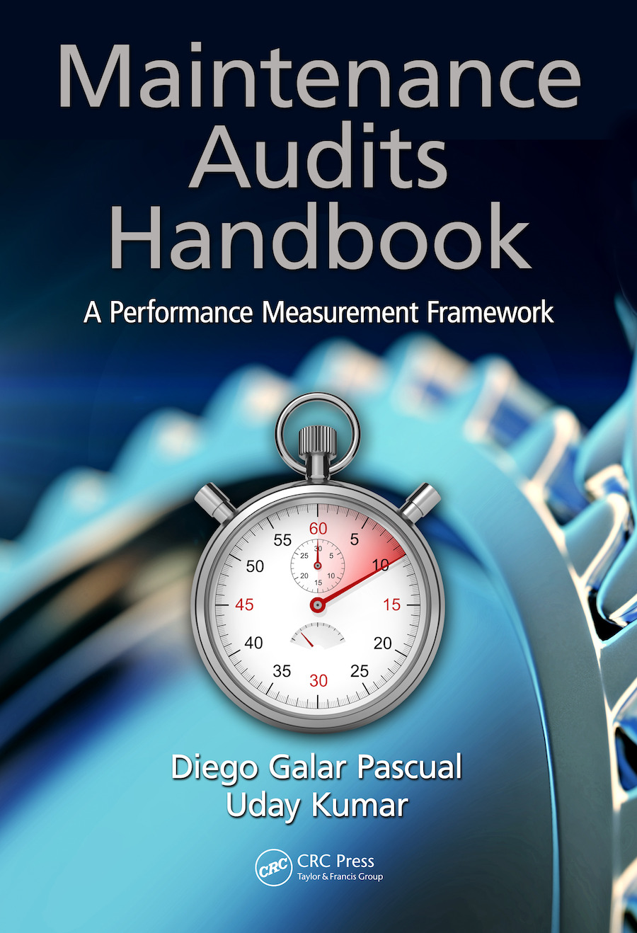 Maintenance Audits Handbook: A Performance Measurement Framework, 1st Edition (e-Book) book cover