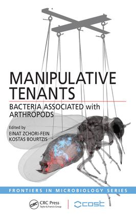 Manipulative Tenants: Bacteria Associated with Arthropods, 1st Edition (e-Book) book cover