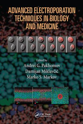 Advanced Electroporation Techniques in Biology and Medicine: 1st Edition (e-Book) book cover