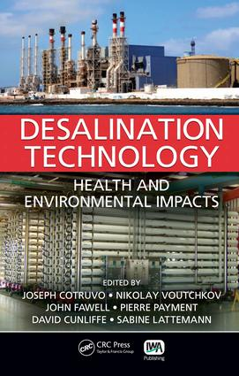 Desalination Technology: Health and Environmental Impacts, 1st Edition (e-Book) book cover