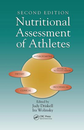 Nutritional Assessment of Athletes: 2nd Edition (e-Book) book cover