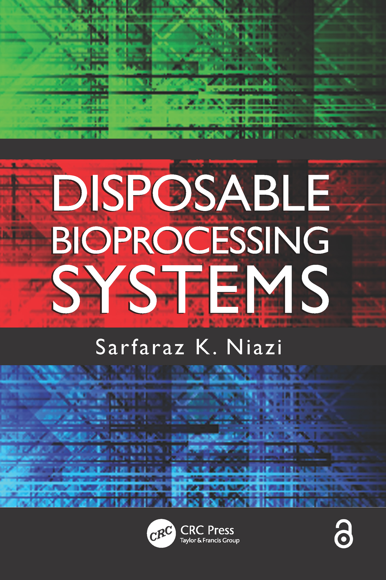 Disposable Bioprocessing Systems: 1st Edition (e-Book) book cover