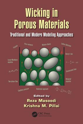 Wicking in Porous Materials: Traditional and Modern Modeling Approaches, 1st Edition (e-Book) book cover