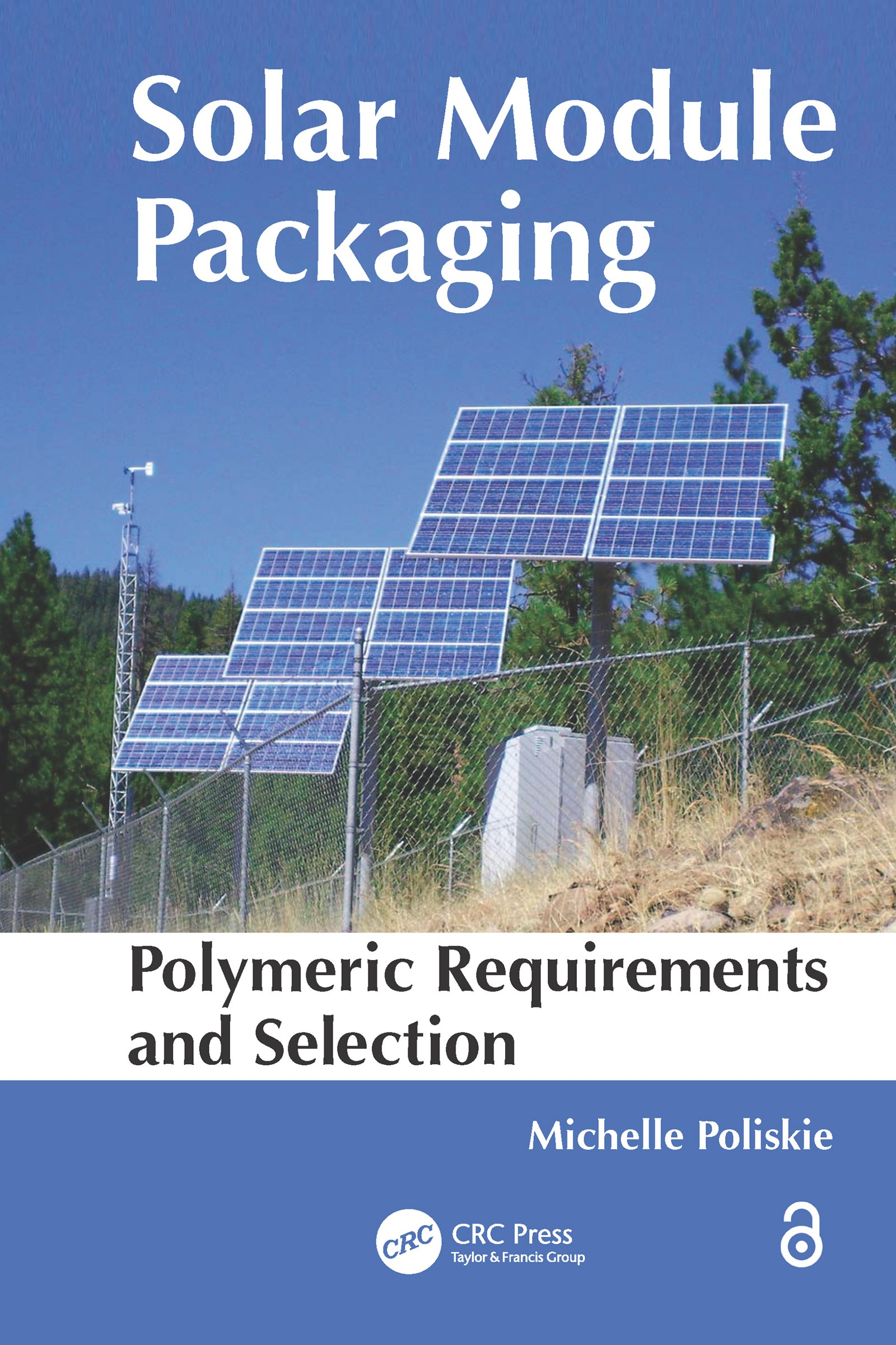 Solar Module Packaging: Polymeric Requirements and Selection, 1st Edition (e-Book) book cover