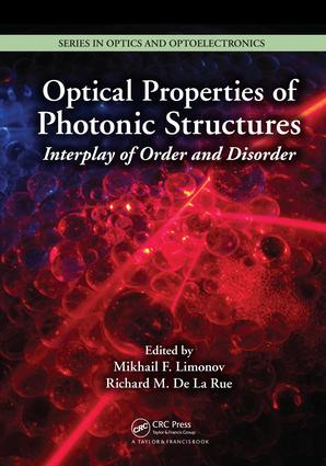 Optical Properties of Photonic Structures: Interplay of Order and Disorder, 1st Edition (e-Book) book cover