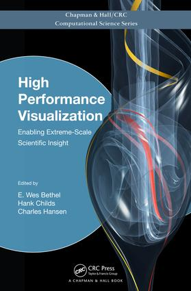 High Performance Visualization: Enabling Extreme-Scale Scientific Insight, 1st Edition (e-Book) book cover