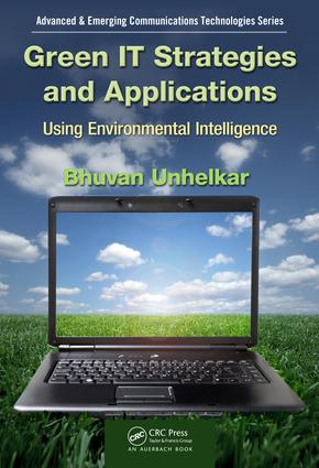 Green IT Strategies and Applications: Using Environmental Intelligence, 1st Edition (e-Book) book cover