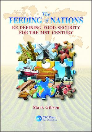 The Feeding of Nations: Redefining Food Security for the 21st Century, 1st Edition (e-Book) book cover