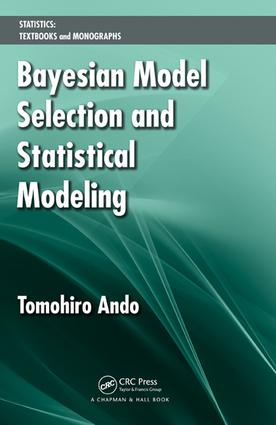 Bayesian Model Selection and Statistical Modeling: 1st Edition (e-Book) book cover