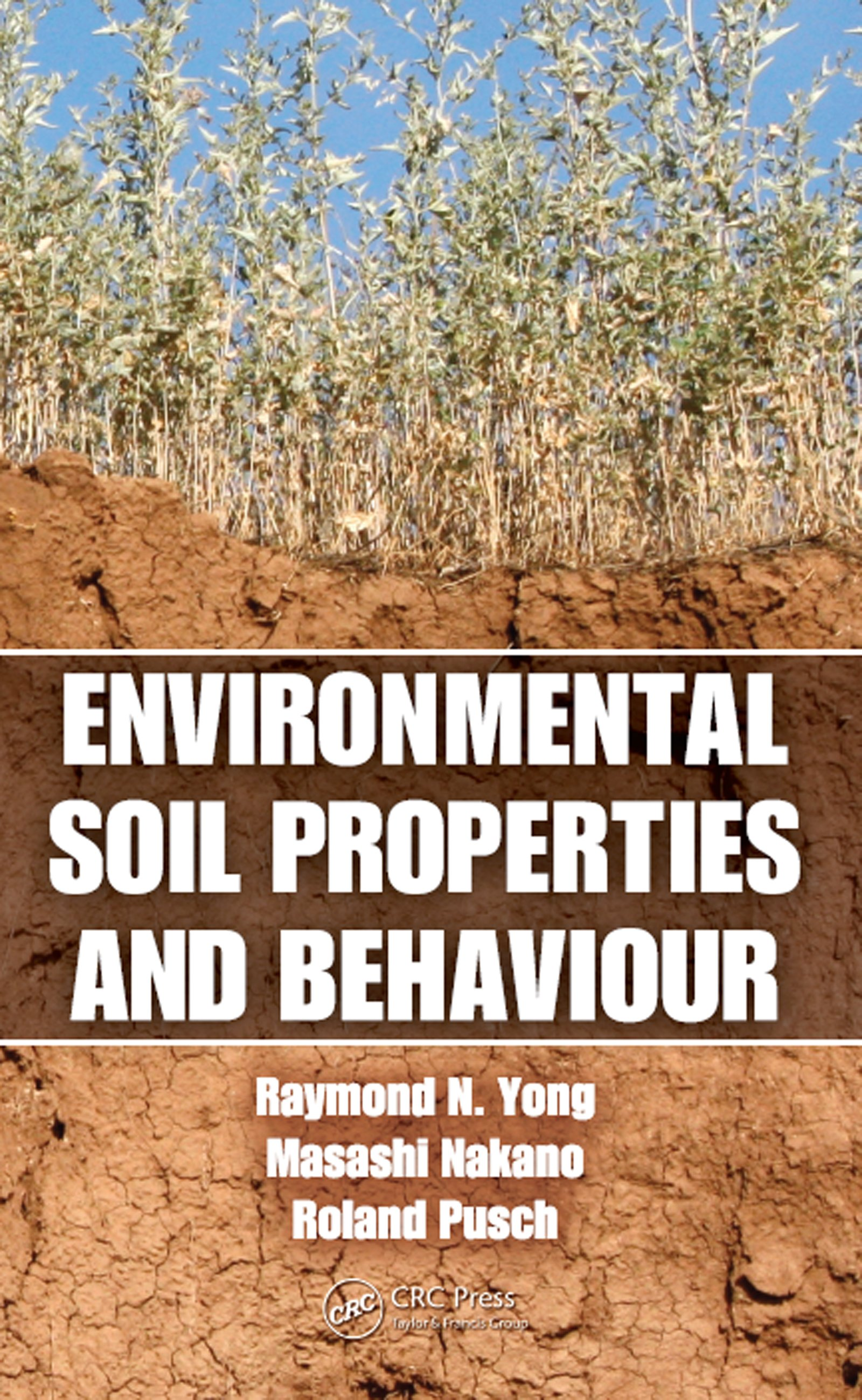 Environmental Soil Properties and Behaviour: 1st Edition (e-Book) book cover