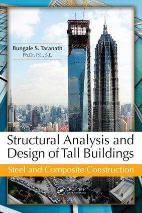 Structural Analysis and Design of Tall Buildings: Steel and Composite Construction, 1st Edition (e-Book) book cover