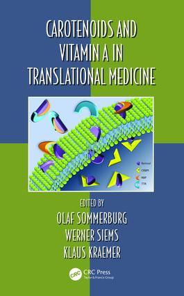 Carotenoids and Vitamin A in Translational Medicine: 1st Edition (e-Book) book cover