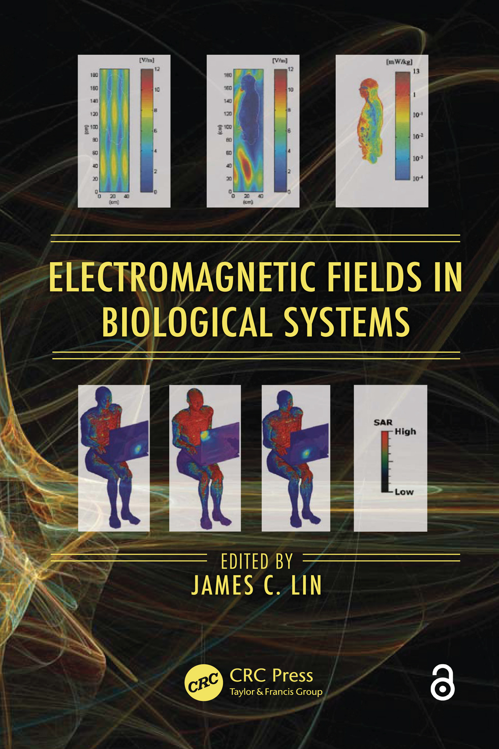 Electromagnetic Fields in Biological Systems: 1st Edition (e-Book) book cover