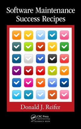 Software Maintenance Success Recipes: 1st Edition (e-Book) book cover