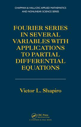 Fourier Series in Several Variables with Applications to Partial