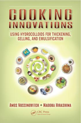 Cooking Innovations: Using Hydrocolloids for Thickening, Gelling, and Emulsification, 1st Edition (e-Book) book cover