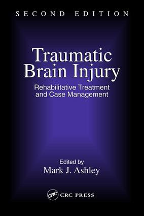 Traumatic Brain Injury: Rehabilitation, Treatment, and Case Management, Second Edition, 2nd Edition (e-Book) book cover