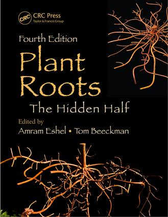 Plant Roots: The Hidden Half, Fourth Edition, 4th Edition (e-Book) book cover