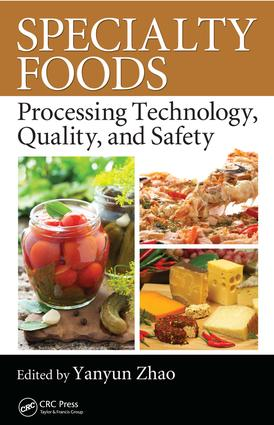 Specialty Foods: Processing Technology, Quality, and Safety, 1st Edition (e-Book) book cover