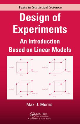 Design of Experiments: An Introduction Based on Linear Models, 1st Edition (e-Book) book cover