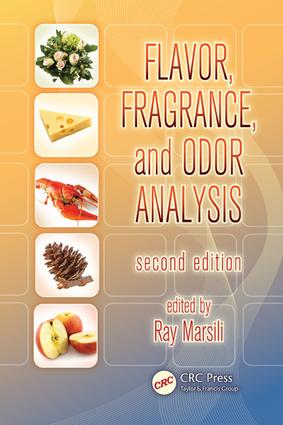 Flavor, Fragrance, and Odor Analysis: 2nd Edition (e-Book) book cover