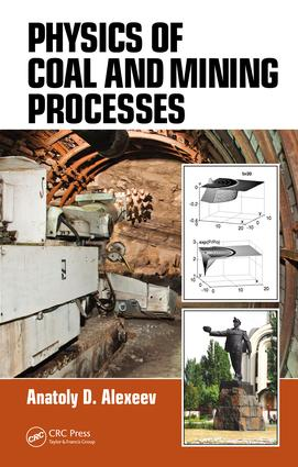 Physics of Coal and Mining Processes: 1st Edition (e-Book) book cover