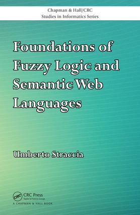 Foundations of Fuzzy Logic and Semantic Web Languages