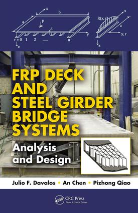 FRP Deck and Steel Girder Bridge Systems: Analysis and Design, 1st Edition (e-Book) book cover