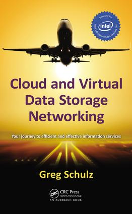 Cloud and Virtual Data Storage Networking: 1st Edition (e-Book) book cover