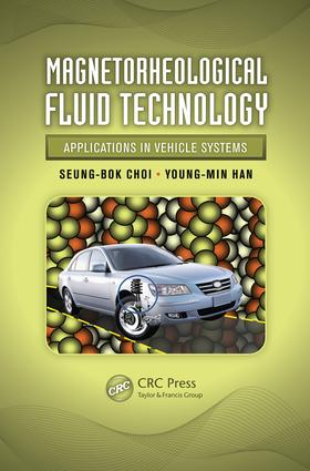 Magnetorheological Fluid Technology: Applications in Vehicle Systems, 1st Edition (e-Book) book cover